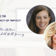 The Impact of Impact with Heather DeBuse and Elizabeth Robb Janney
