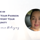 Using Your Passion to Support Your Community with Roxana Rodriguez