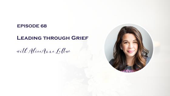 Leading through Grief