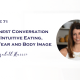Intuitive Eating, Food Fear and Body Image