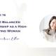 Create Balanced Leadership as a High-Achieving Woman